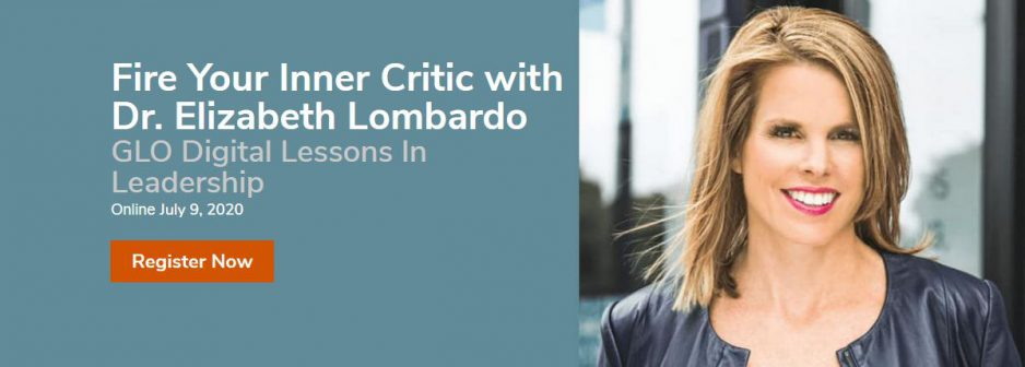Online Event: Fire Your Inner Critic with Dr. Elizabeth Lombardo